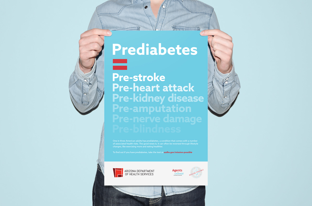 Pre-diabeter_Poster Arizona Department of Health Services: Prediabetes Awareness Campaign